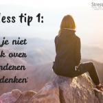 Stressless tip 1, maak je als leerkracht niet zo druk over wat anderen van je denken